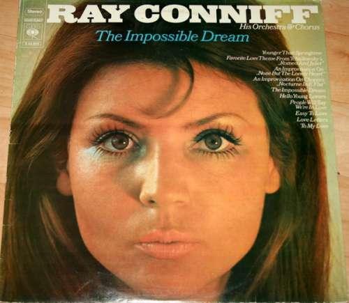 Bild Ray Conniff His Orchestra & Chorus* - The Impossible Dream (LP, Comp) Schallplatten Ankauf