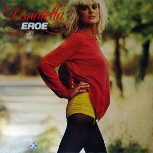 Bild Donatella* - Eroe (LP, Album) Schallplatten Ankauf