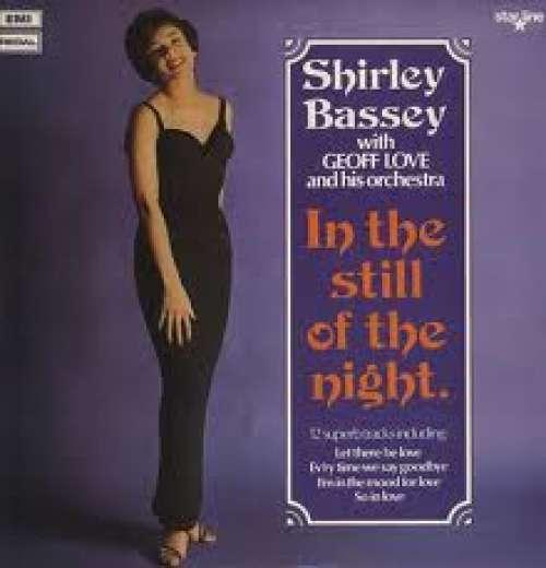 Bild Shirley Bassey With Geoff Love & His Orchestra - In The Still Of The Night (LP, Album, RE) Schallplatten Ankauf