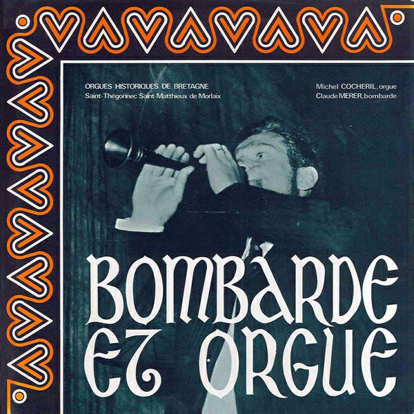 Cover Michel Cocheril / Claude Mérer - Bombarde Et Orgue (LP, Album) Schallplatten Ankauf
