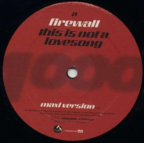 Bild Firewall (2) - This Is Not A Lovesong (12) Schallplatten Ankauf