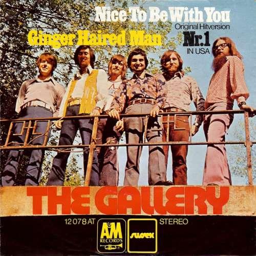 Bild The Gallery* - Nice To Be With You (7, Single) Schallplatten Ankauf