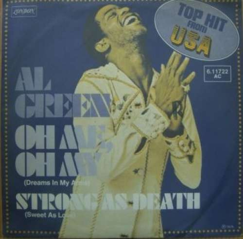 Bild Al Green - Oh Me, Oh My (Dreams In My Arms) (7, Single) Schallplatten Ankauf