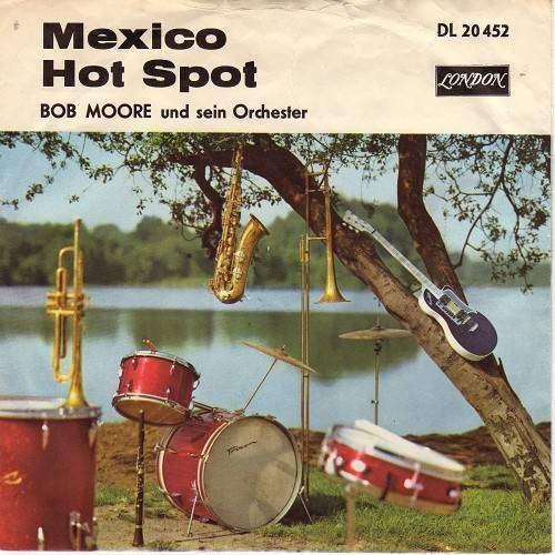 Bild Bob Moore And His Orchestra / Bob Moore His Orchestra And Chorus* - Mexico (7, Single, Dru) Schallplatten Ankauf