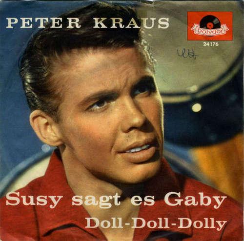 Bild Peter Kraus - Susy Sagt Es Gaby / Doll-Doll-Dolly (7, Single, Mono) Schallplatten Ankauf