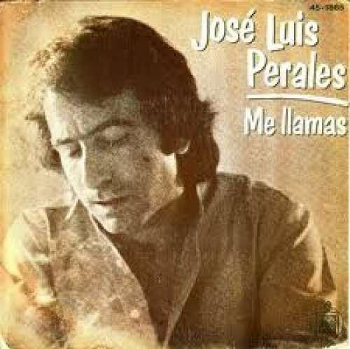Cover José Luis Perales - Me Llamas (7) Schallplatten Ankauf