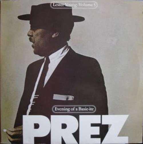 Bild Lester Young - Lester Young – Volume 5 (Evening Of A Basie-Ite) (2xLP, Comp) Schallplatten Ankauf
