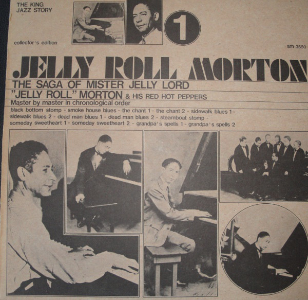 Cover Jelly Roll Morton & His Red Hot Peppers* - The Saga Of Mister Jelly Lord Vol. 1 (LP, Comp) Schallplatten Ankauf