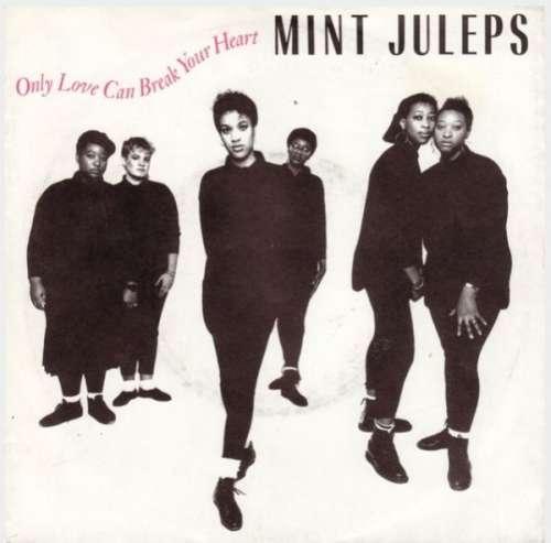 Bild Mint Juleps - Only Love Can Break Your Heart (7, Single, Promo) Schallplatten Ankauf