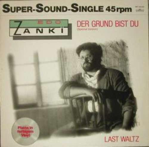 Bild Edo Zanki - Der Grund Bist Du (Special Version) (12, Single, Gre) Schallplatten Ankauf