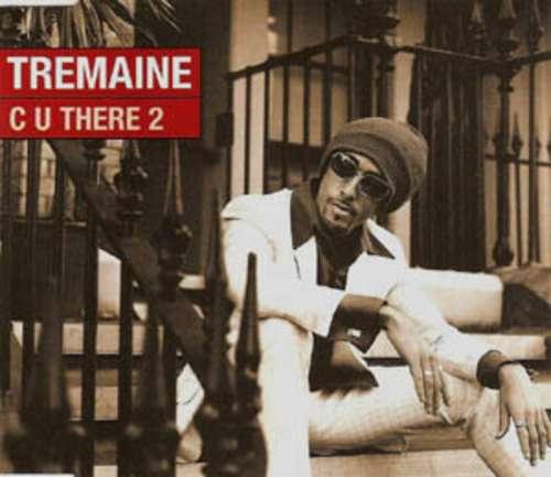 Bild Tremaine (2) - C U There 2 (12) Schallplatten Ankauf