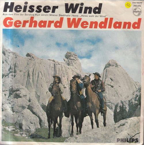Bild Gerhard Wendland - Heisser Wind (7, Single) Schallplatten Ankauf