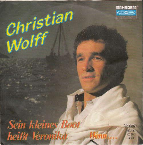 Cover zu Christian Wolff* - Sein Kleines Boot Heißt Veronika (7, Single) Schallplatten Ankauf