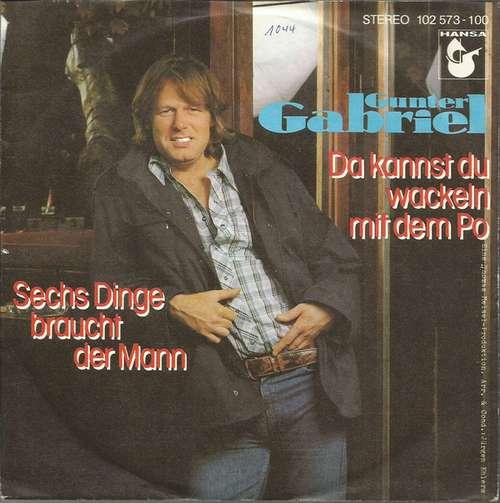 Cover zu Gunter Gabriel - Da Kannst Du Wackeln Mit Dem Po (7, Single) Schallplatten Ankauf