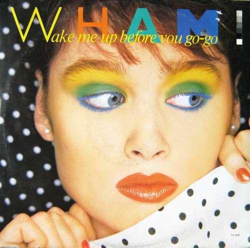 Bild Wham! - Wake Me Up Before You Go-go (12, Single, Mono) Schallplatten Ankauf