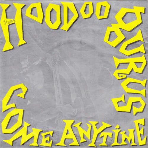 Bild Hoodoo Gurus - Come Anytime (7, Single) Schallplatten Ankauf