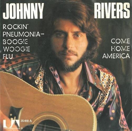 Cover Johnny Rivers - Rockin' Pneumonia - Boogie Woogie Flu (7, Single) Schallplatten Ankauf