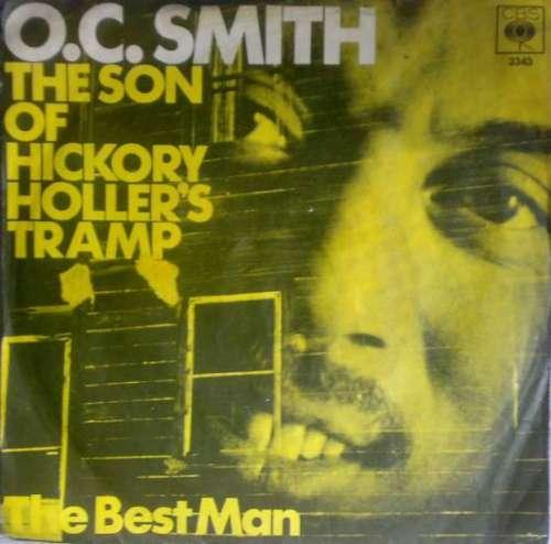 Bild O.C. Smith* - The Son Of Hickory Holler's Tramp (7, Single) Schallplatten Ankauf