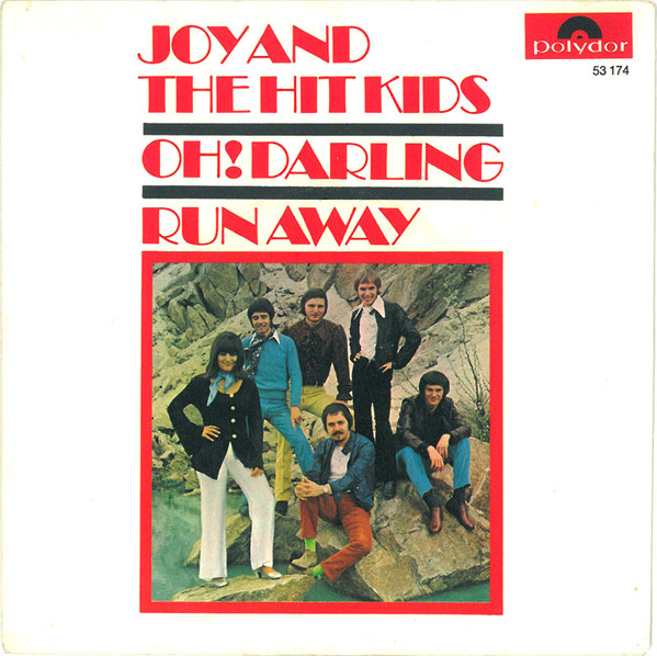 Bild Joy And The Hit Kids* - Oh! Darling / Runaway (7, Single) Schallplatten Ankauf