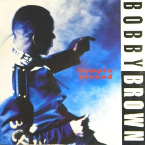 Cover Bobby Brown - Humpin' Around (12, Maxi) Schallplatten Ankauf