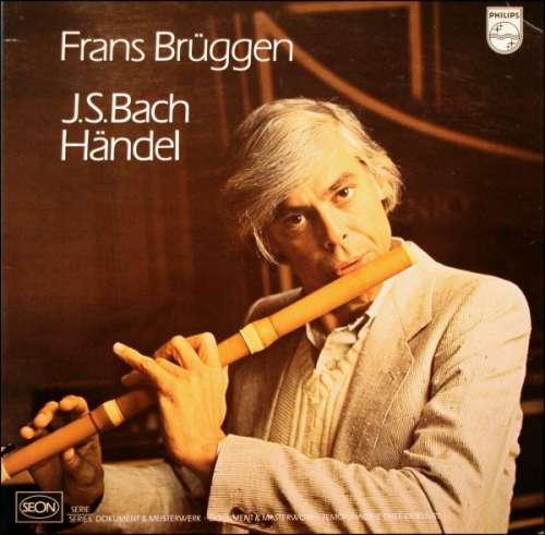 Bild J.S.Bach* / Händel* - Frans Brüggen - J.S.Bach / Händel (LP, Comp, Gat) Schallplatten Ankauf