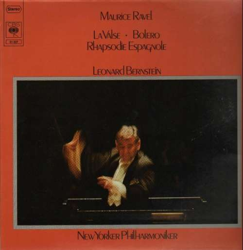 Bild Maurice Ravel, Leonard Bernstein, New Yorker Philharmoniker* - La Valse -  Bolero - Rhapsodie Espagnole (LP) Schallplatten Ankauf