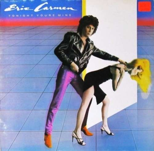 Cover zu Eric Carmen - Tonight You're Mine (LP, Album) Schallplatten Ankauf