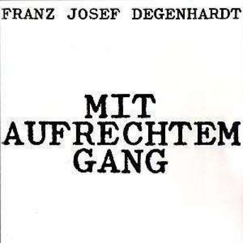 Bild Franz Josef Degenhardt - Mit Aufrechtem Gang (LP, Album) Schallplatten Ankauf