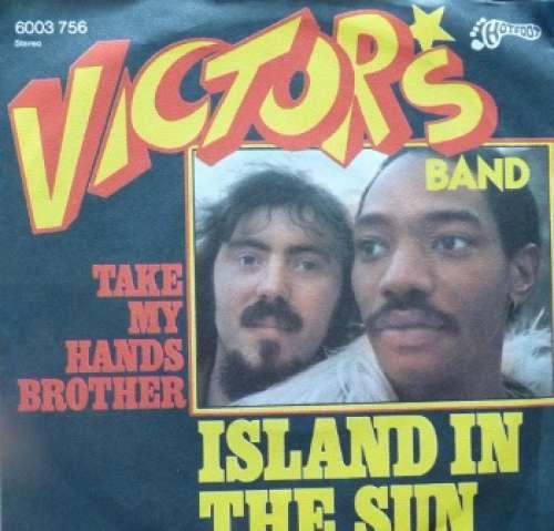 Cover zu Victor's Band - Island In The Sun (7, Single) Schallplatten Ankauf