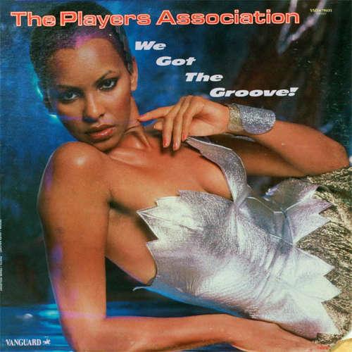 Bild The Players Association - We Got The Groove! (LP, Album) Schallplatten Ankauf