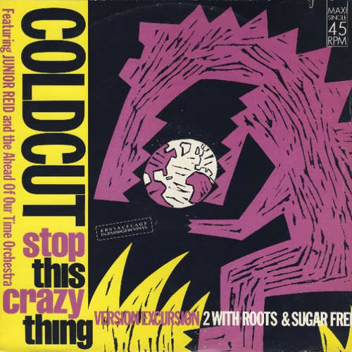 Cover Coldcut Featuring Junior Reid And The Ahead Of Our Time Orchestra* - Stop This Crazy Thing (Version Excursion 2) (12, Maxi, Yel) Schallplatten Ankauf