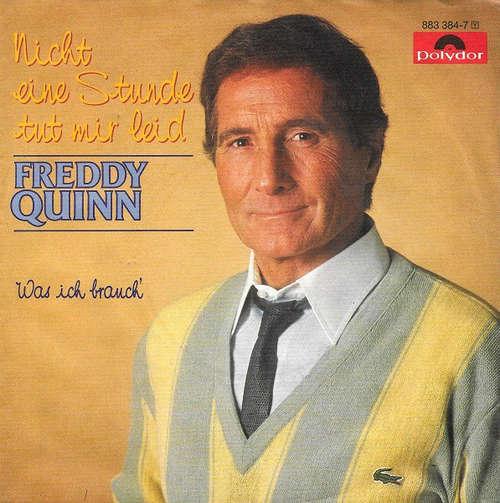 Bild Freddy Quinn - Nicht Eine Stunde Tut Mir Leid (7, Single) Schallplatten Ankauf