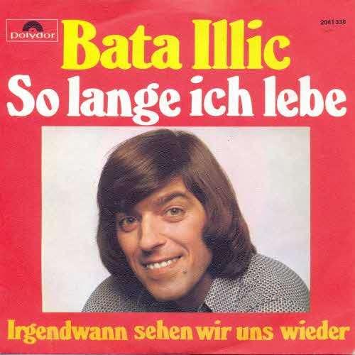 Bild Bata Illic - So Lange Ich Lebe (7, Single) Schallplatten Ankauf