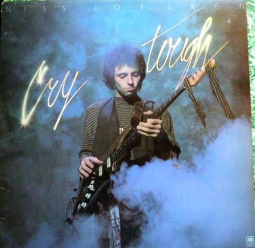 Bild Nils Lofgren - Cry Tough (LP, Album, RE) Schallplatten Ankauf