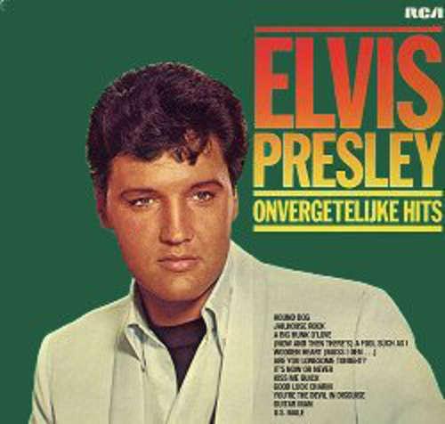 Cover Elvis Presley - Onvergetelijke Hits (LP, Comp) Schallplatten Ankauf