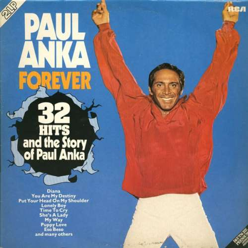 Cover zu Paul Anka - Forever (32 Hits And The Story Of Paul Anka) (2xLP, Comp) Schallplatten Ankauf