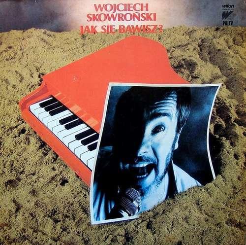 Bild Wojciech Skowroński - Jak Się Bawisz? (LP, Album) Schallplatten Ankauf