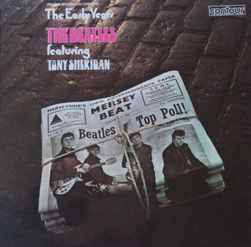 Cover The Beatles Featuring Tony Sheridan - Musical Rendezvous Presents The Early Years (LP, Comp) Schallplatten Ankauf