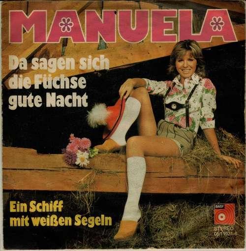 Bild Manuela (5) - Da Sagen Sich Die Füchse Gute Nacht (7, Single) Schallplatten Ankauf
