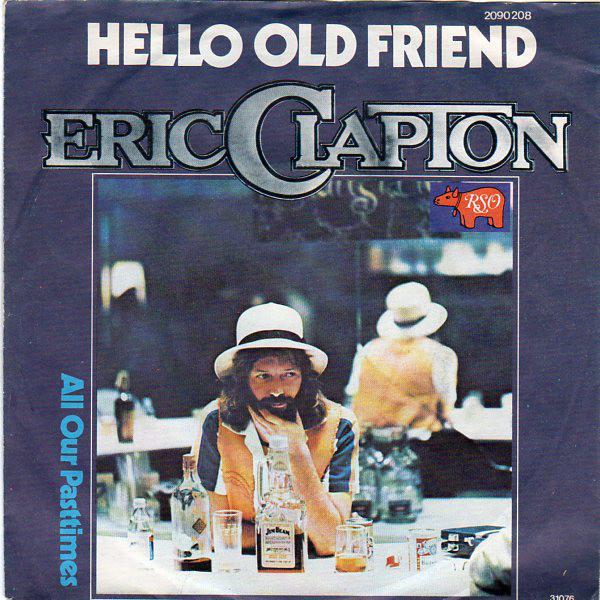 Cover zu Eric Clapton - Hello Old Friend (7, Single) Schallplatten Ankauf