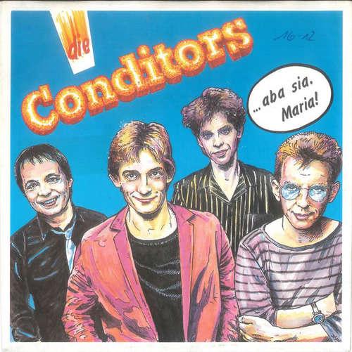 Cover Die Conditors - ...Aba Sia, Maria! (7, Single) Schallplatten Ankauf