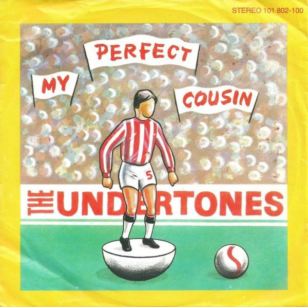 Cover The Undertones - My Perfect Cousin (7, Single) Schallplatten Ankauf