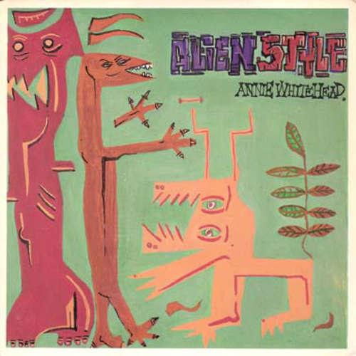 Bild Annie Whitehead - Alien Style (7, Single) Schallplatten Ankauf