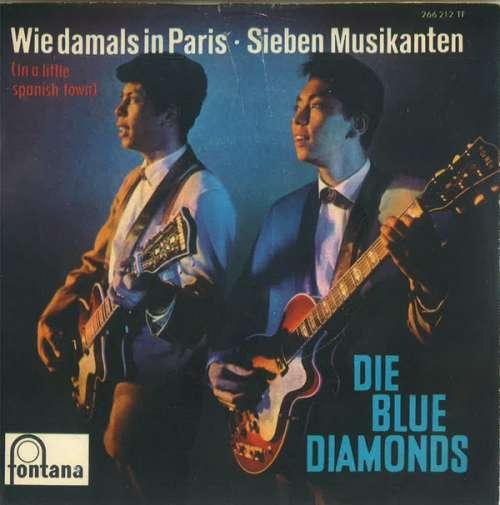 Bild Die Blue Diamonds* - Wie Damals In Paris / Sieben Musikanten (7, Single, Mono) Schallplatten Ankauf