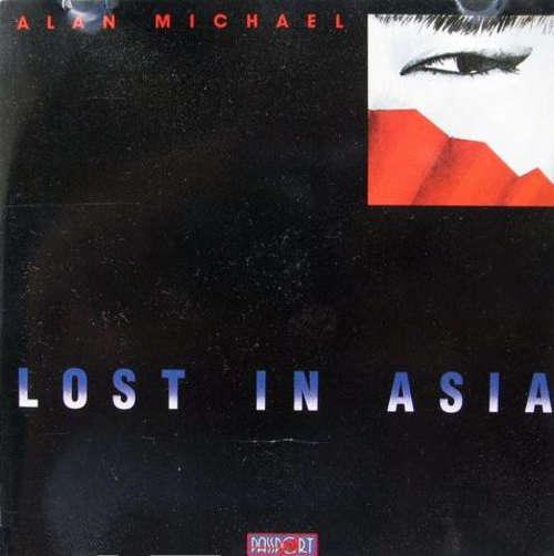 Bild Alan Michael (2) - Lost In Asia (LP, Album) Schallplatten Ankauf