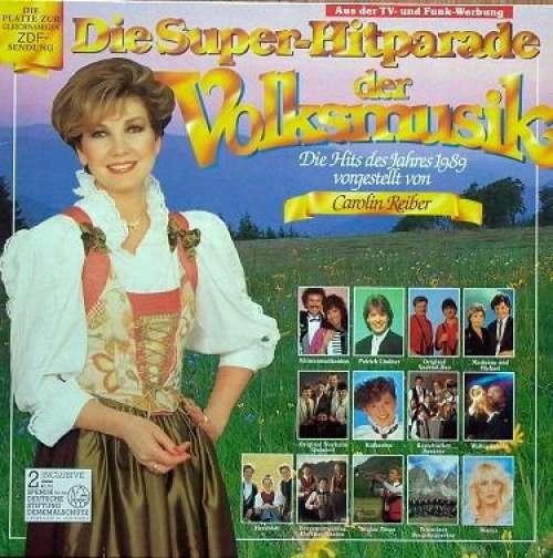 Bild Various - Die Super-Hitparade Der Volksmusik - Die Hits Des Jahres 1989 (LP, Comp) Schallplatten Ankauf