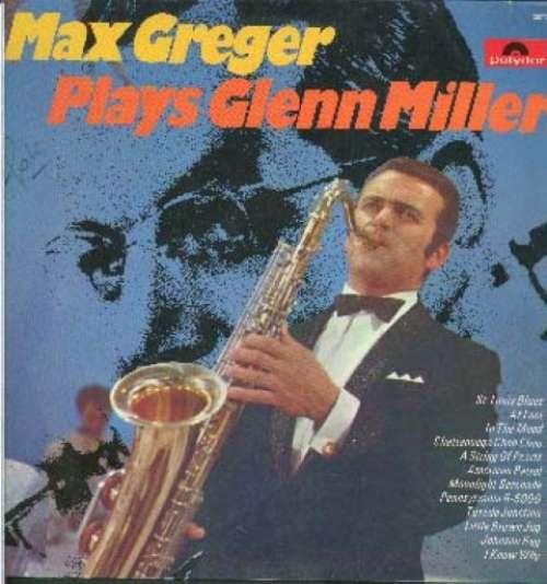 Bild Max Greger - Max Greger Plays Glenn Miller (LP) Schallplatten Ankauf
