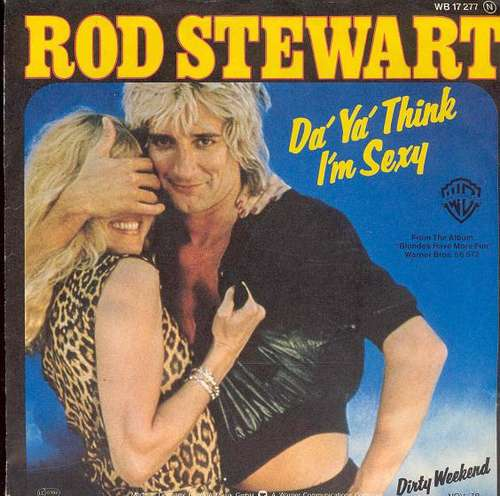 Cover Rod Stewart - Da' Ya' Think I'm Sexy (7, Single) Schallplatten Ankauf