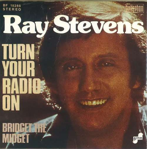 Bild Ray Stevens - Turn Your Radio On / Bridget The Midget (7, Single) Schallplatten Ankauf