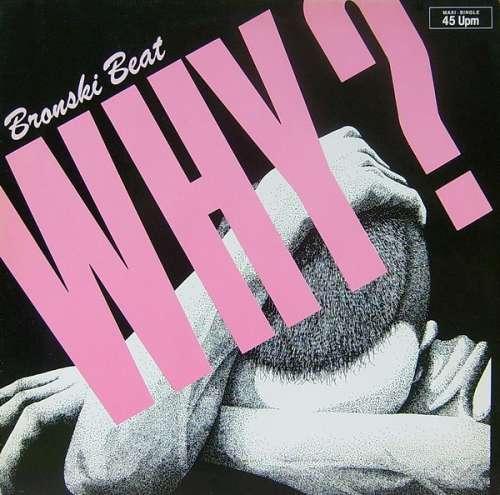 Bild Bronski Beat - Why? (12, Maxi) Schallplatten Ankauf